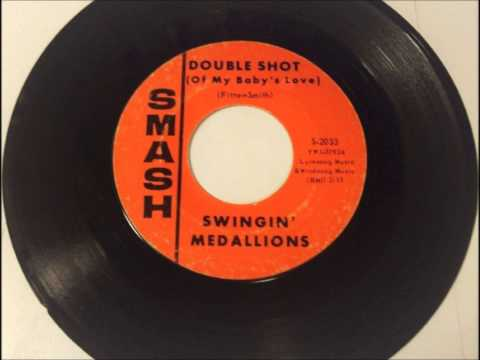 Double Shot (Of My Baby's Love) , Swinging Medallions , 1966 Vinyl 45RPM