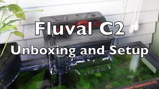 Fluval C2 Unboxing and Setup