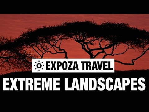 Extreme Landscapes (Africa) Vacation Travel Video Guide