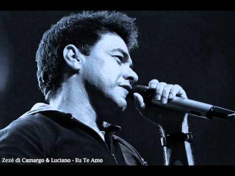 Zeze di Camargo & Luciano - Eu Te Amo