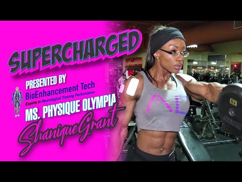 MS. WOMEN'S PHYSIQUE OLYMPIA SHANIQUE GRANT-SUPERCHARGED!