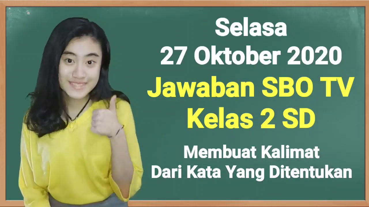 Kunci Jawaban SBO TV Kelas 2 SD Selasa 27…