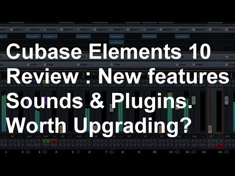 Cubase Elements 10 – Full Review – New features, sounds and plugins.