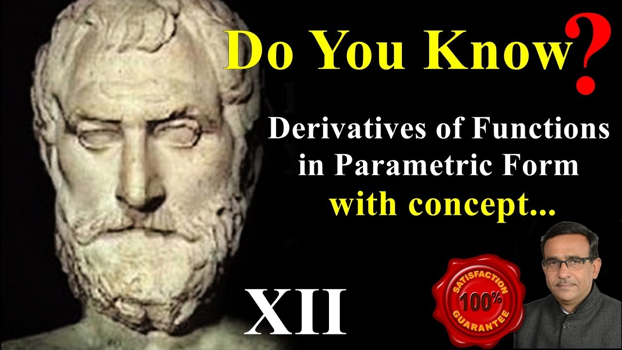 Class 12 maths , Derivatives of Functions in Parametric Form with concepts,