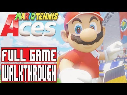 MARIO TENNIS ACES Gameplay Walkthrough Part 1 FULL GAME - No Commentary (Nintendo Switch)