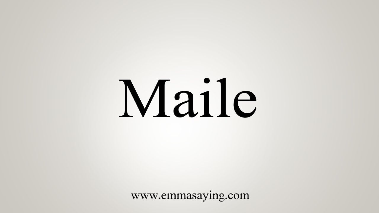 Download How To Say Maile