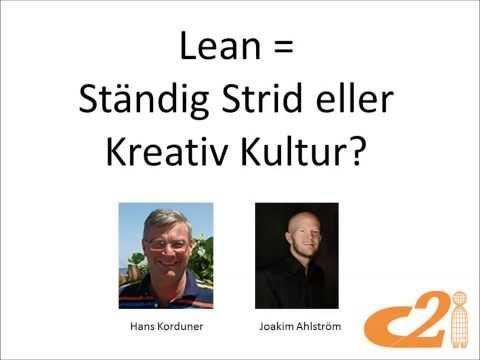 Lean = Ständig Strid eller Kreativ Kultur?