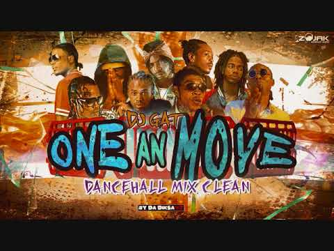 JUNE 2018 [CLEAN] DANCEHALL MIX ONE AN' MOVE CLEAN FT GOVANA/VYBZ KARTEL/ALKALINE 1876899-5643