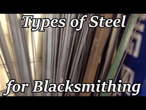 Types of Steel for Blacksmithing