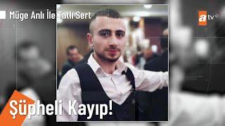 24 yaşındaki Ahmet Çetin'e ne oldu? - @Müge Anlı ile Tatlı Sert 10 Eylül 2021