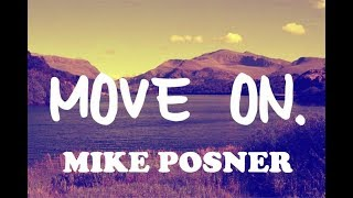 Move On - Mike Posner (Lyrics Video) Video