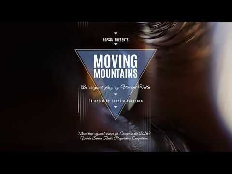 The play Moving Mountains (Full)