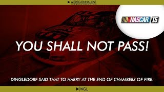 NASCAR 15 Trolling and Funny Reactions - You Shall Not Pass