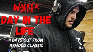 Nick Walker   A DĄY IN THE LIFE WITH NICK!!! 11 Days out from his Arnold Classic Debut!