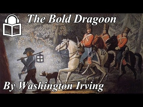 The Bold Dragoon by Washington Irving, read by Chiquitio Crasto, unabridged audiobook