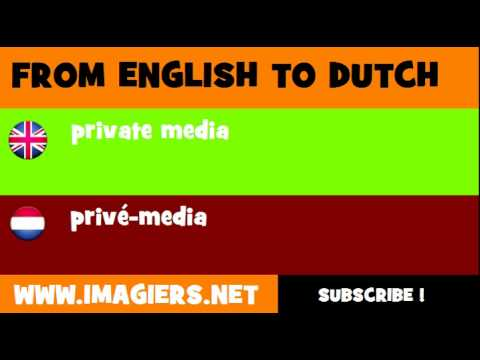 NEDERLANDS = ENGELS = privé media