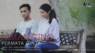 aiman tino permata cinta official music video with lyric