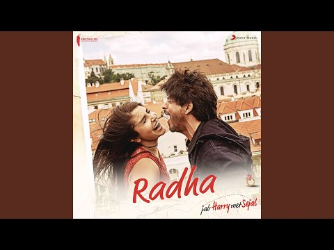"Radha (From ""Jab Harry Met Sejal"")"
