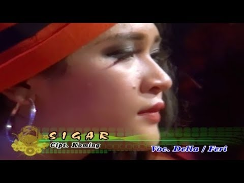 SIGAR (duet) ~ Della Monica + Fery   |   Official Video