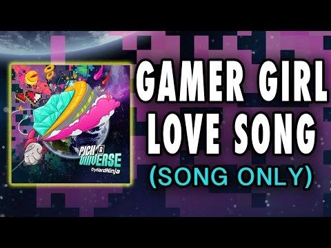 TryHardNinja - Gamer Girl Love Song (Audio Only) VIDEO GAME MUSIC