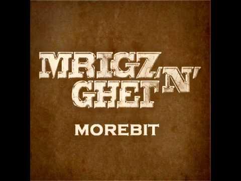 MRIGO & GHET  - MOREBIT