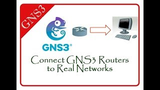 How to connect GNS3 Routers to Real Network