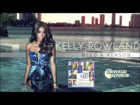 Kelly Rowland - Need A Reason [Audio]