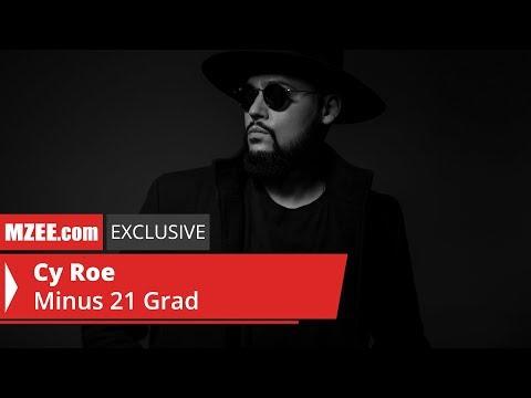 Cy Roe – Minus 21 Grad (MZEE.com Exclusive Audio)