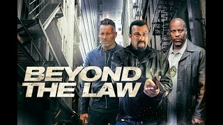 Beyond the Law -  Official Trailer 2 Starring Steven Seagal & DMX