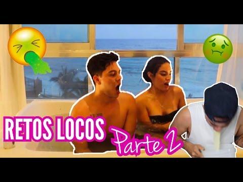 RETOS LOCOS 2 / (Ft. Juan de Dios Pantoja) Kimberly Loaiza