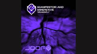 Manifestor & Mindwave - Dragonfly (Mindwave Version)