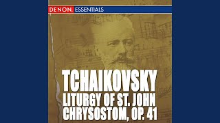 Liturgy of St John Chrysostom, Op. 41: Short Litany; Second Anitiphon - Short Litany (Glory be...