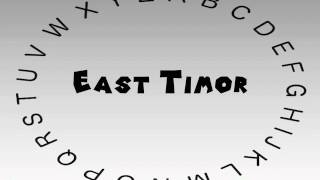 How to Say or Pronounce East Timor
