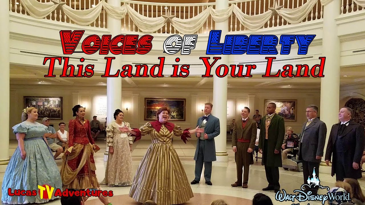 EPCOT Voices of Liberty This Land is Your Land Live Performance ...