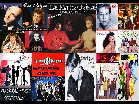 Pop En Español De Los 80 y 90|Retro Mix 80 90 Español|Retro Mix Latin Pop 80 y 90