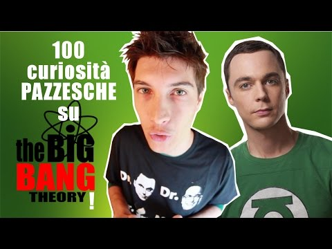 100 curiosità PAZZESCHE su The Big Bang Theory