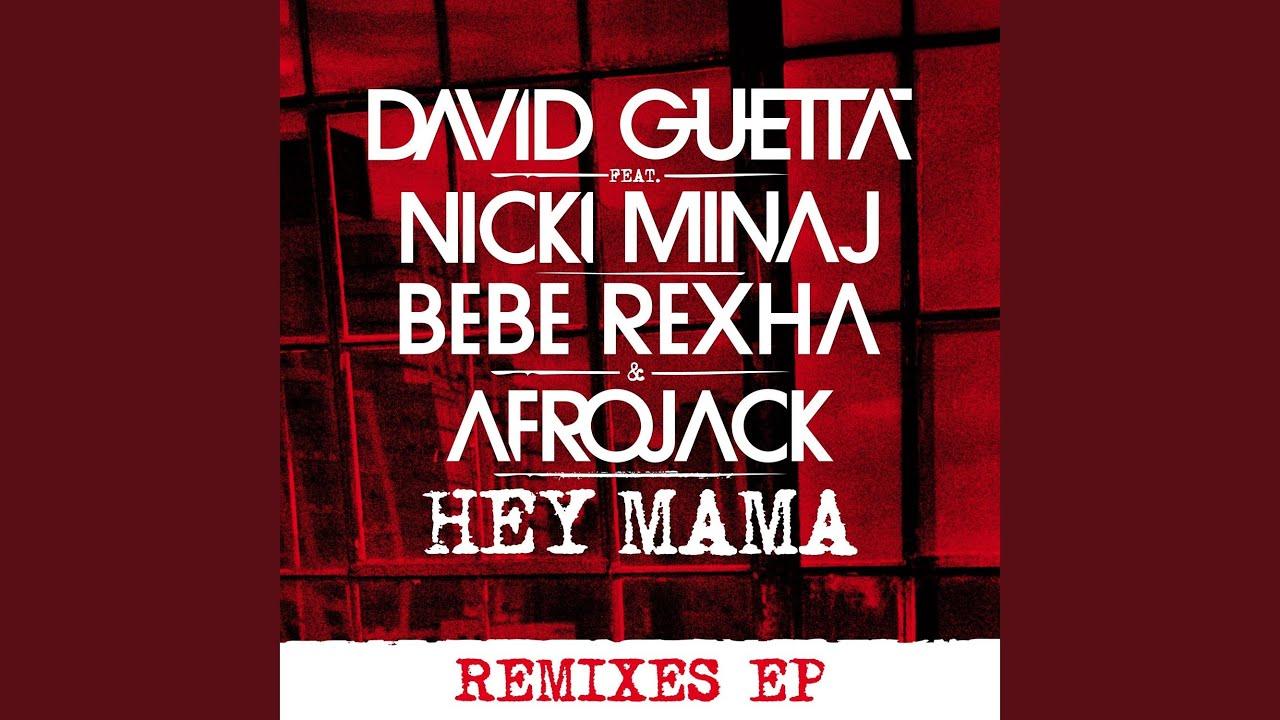 Download Hey Mama (feat. Nicki Minaj, Bebe Rexha & Afrojack) (Extended)
