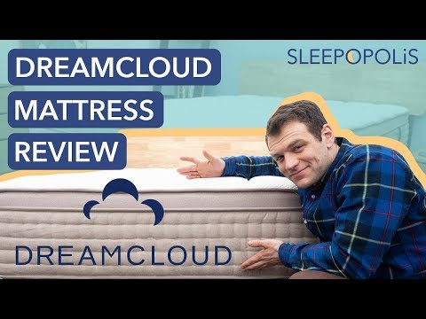 DreamCloud Mattress Review 2019 Update (Plus DreamCloud vs Saatva and Nectar!)