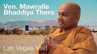 Ven. Mawralle Bhaddiya Thero | Las Vegas