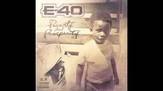 "E-40 ""Magazine Street"" Feat. Park Ave."
