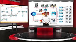[Quản Trị Mạng và Bảo Mật]-Bài 2. Cấu hình hệ thống mạng, quản trị nhiều Switch trong một tòa nhà