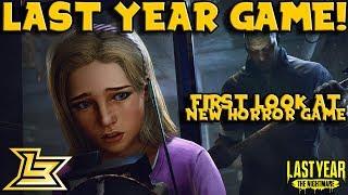 Last Year: The Nightmare (First Look) Beta Gameplay!
