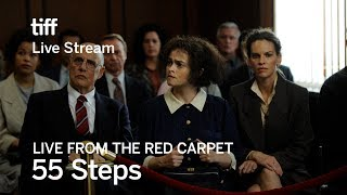 55 STEPS Live from the Red Carpet | TIFF 17