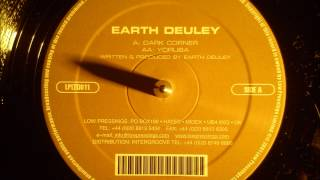 Earth Deuley - Dark Corner