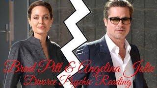 BRAD PITT & Angelina Jolie Divorce Psychic Reading