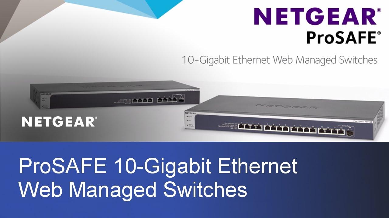 NETGEAR ProSAFE 10-Gigabit Ethernet Switches | XS708Ev2 & XS716E