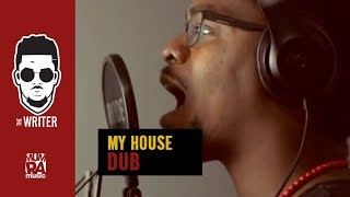 THE WRITER - MY HOUSE DUB ( MULTITRACK ACAPELLA REMIX)