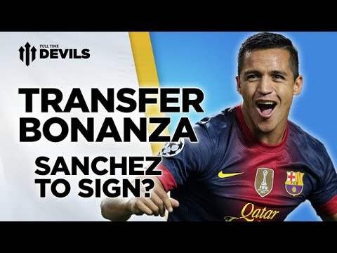Sanchez To Sign? | Manchester United |...