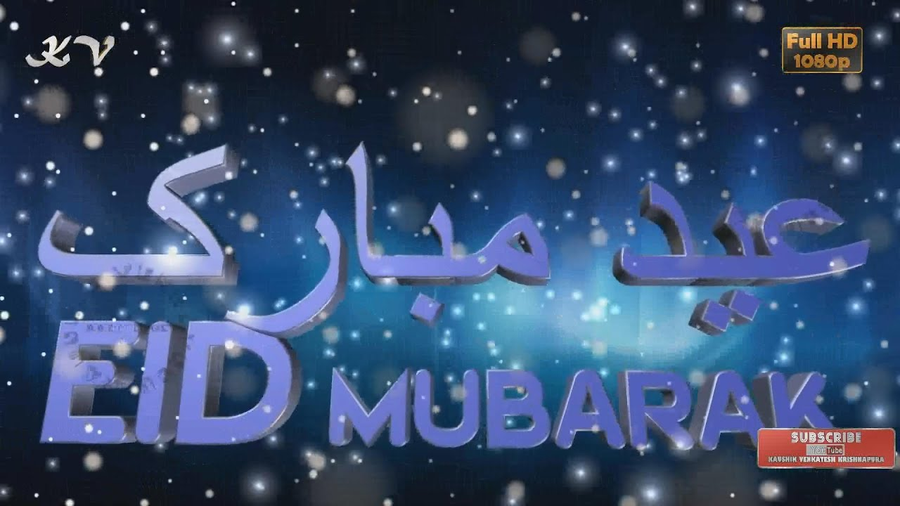 Eid Mubarak 2018happy Eid Wisheswhatsapp Videogreetingsanimation