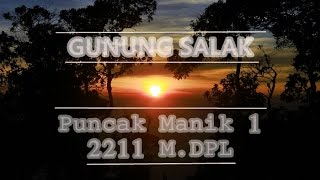 Pendakian Gunung Salak 1 Via Jalur Cidahu Sukabumi ||
